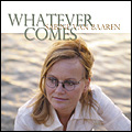 Sabine van Baaren-Whatever Comes
